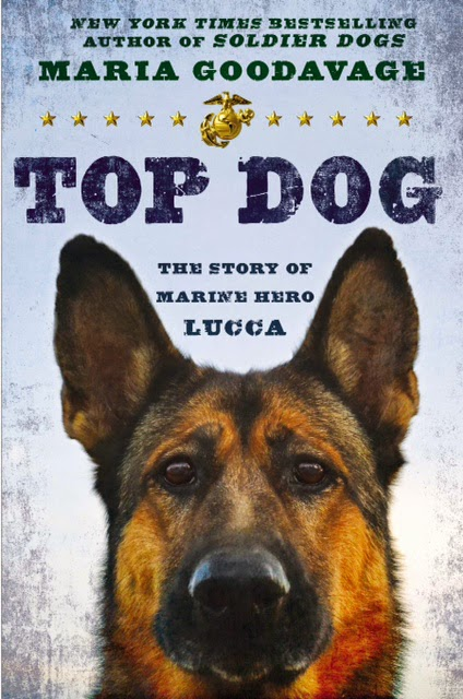 "NY Time's bestselling author Maria Goodavage's book cover to ""TOP DOG"" featuring Marine WMD Lucca."