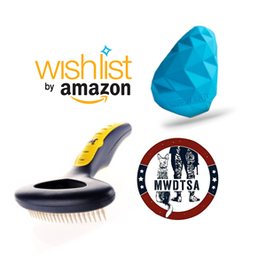 This image contains four elements: The MWDTSA and Amazon Wish List logos, plus two products MWDTSA is collecting via the Wish List for Q3-2020. One is a blue sturdy rubber toy that sort of resembes a pine cone. It is manufactured by Ruff Wear. The second items is a JW Pet undercoat rake.