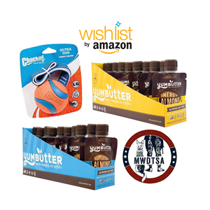 This image shows the MWDTSA logo, the amazon wishlist logo and the three products we're currently collecting through the wishlist: A Chuck-It brand dog toy ball with a throwing strap, and two different flavors of Yumbutter Almond Butter in individual serving size packages.