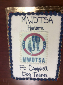 This photo shows the sheet cake that MWDTSA provided as a dessert to Fort Campbell handlers.